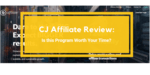 CJ Affiliate Review