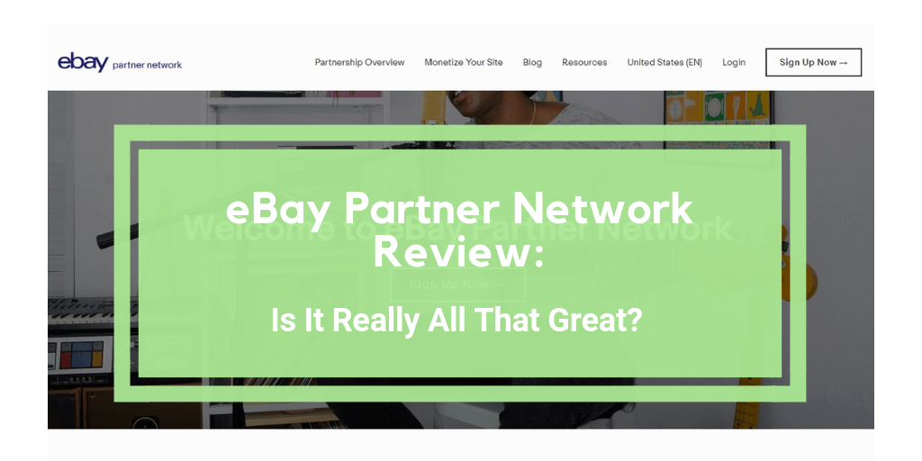 ebay partner network review
