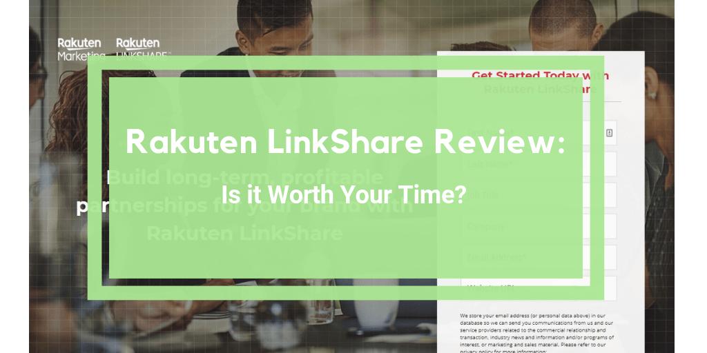 Rakuten LinkShare review
