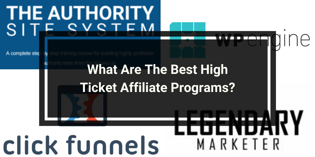 What Are The Best High Ticket Affiliate Programs_